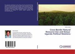 Cross-Border Natural Resource-Use and Kenya-Uganda Political Relations