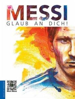 Messi: Glaub an dich!