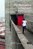 Performativer Urbanismus