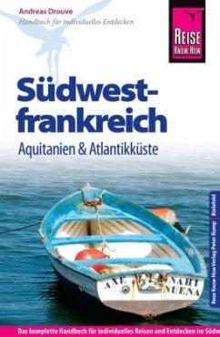 Reise Know-How Südwestfrankreich - Aquitanien u...