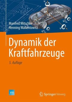 Dynamik der Kraftfahrzeuge - Mitschke, Manfred;Wallentowitz, Henning