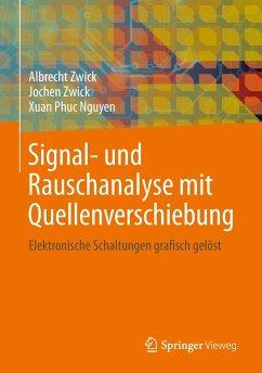 Signal- und Rauschanalyse mit Quellenverschiebung - Zwick, Albrecht; Zwick, Jochen; Nguyen, Xuan Phuc
