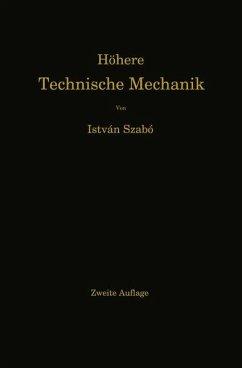 Höhere Technische Mechanik - Szabó, István