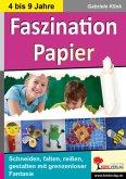 Faszination Papier