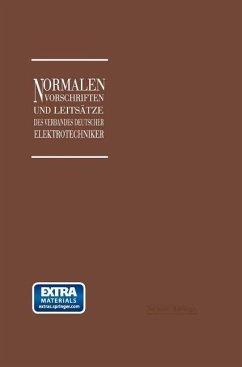 Normalien, Vorschriften und Leitsätze des Verbandes Deutscher Elektrotechniker eingetragener Verein - Dettmar, Georg