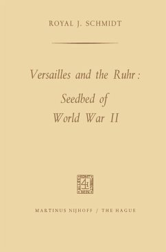 Versailles and the Ruhr: Seedbed of World War II