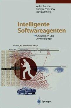 Intelligente Softwareagenten