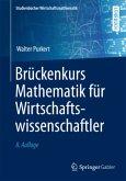 Brückenkurs Mathematik für Wirtschaftswissenschaftler