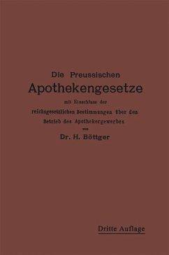 Die Preußischen Apothekengesetze - Boettger, Hermann Julius