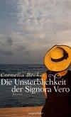Die Unsterblichkeit der Signora Vero (eBook, ePUB)