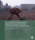 Eastern Christianity and Politics in the Twenty-First Century (eBook, PDF)