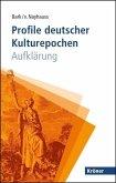 Profile deutscher Kulturepochen: Aufklärung (eBook, PDF)