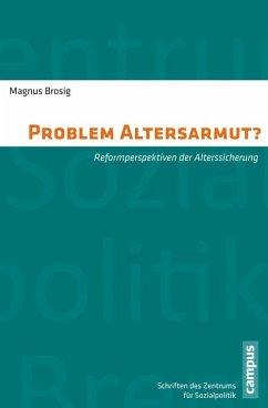 Problem Altersarmut? (eBook, PDF) - Brosig, Magnus