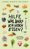 Hilfe, was darf ich noch essen (eBook, ePUB)