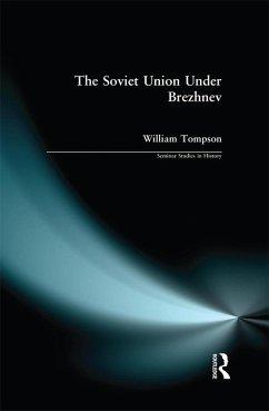 The Soviet Union under Brezhnev (eBook, ePUB) - Tompson, William J.
