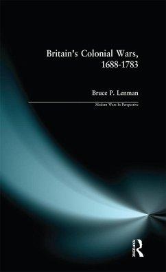 Britain's Colonial Wars, 1688-1783 (eBook, PDF) - Lenman, Bruce