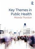Key Themes in Public Health (eBook, PDF)