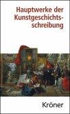 Hauptwerke der Kunstgeschichtsschreibung (eBook, PDF)