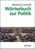 Wörterbuch zur Politik (eBook, PDF)