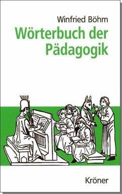 Wörterbuch der Pädagogik (eBook, PDF) - Böhm, Winfried