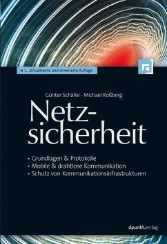 Netzsicherheit (eBook, PDF) - Schäfer, Günter; Roßberg, Michael