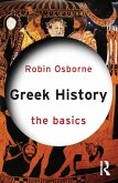 Greek History: The Basics (eBook, ePUB)