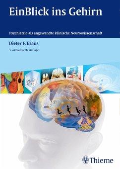 EinBlick ins Gehirn (eBook, PDF) - Braus, Dieter F.
