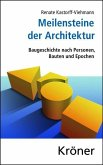 Meilensteine der Architektur (eBook, PDF)