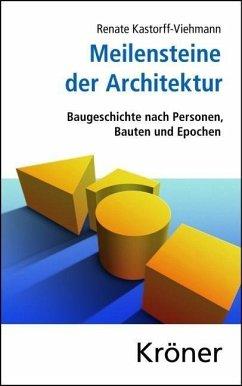 Meilensteine der Architektur (eBook, PDF) - Kastorff-Viehmann, Renate