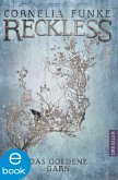 Das goldene Garn / Reckless Bd.3 (eBook, ePUB)
