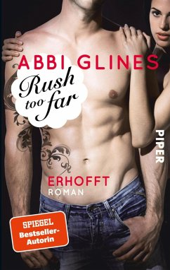Rush too far - Erhofft / Rosemary Beach Bd.4 (eBook, ePUB) - Glines, Abbi