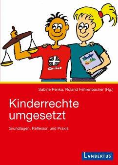 Kinderrechte umgesetzt (eBook, PDF) - Penka, Sabine; Fehrenbacher, Roland