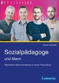 Sozialpädagoge und Mann (eBook, PDF)