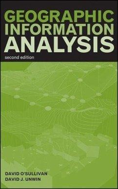 Geographic Information Analysis (eBook, PDF) - O'Sullivan, David; Unwin, David