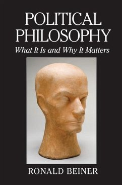 Political Philosophy (eBook, ePUB) - Beiner, Ronald