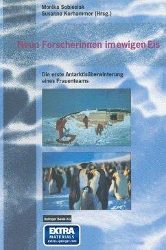 Neun Forscherinnen im ewigen Eis
