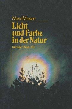Licht und Farbe in der Natur - MINNAERT