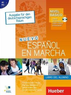 Nivel Básico: Nuevo Español en marcha. Kursbuch - Castro Viúdez, Francisca; Díaz Ballesteros, Pilar; Rodero Díez, Ignacio; Sardinero Franco, Carmen