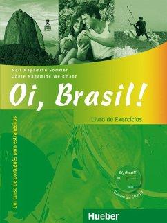 Oi, Brasil! Livro de Exercícios + MP3-CD - Nagamine Sommer, Nair; Nagamine Weidmann, Odete