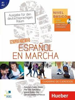 Nivel Básico: Nuevo Español en marcha. Arbeitsbuch - Castro Viúdez, Francisca; Díaz Ballesteros, Pilar; Rodero Díez, Ignacio; Sardinero Franco, Carmen