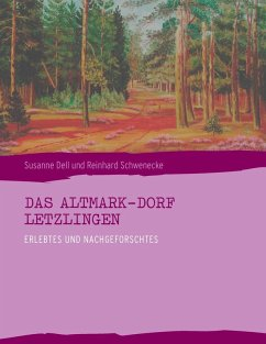 Das Altmark-Dorf LETZLINGEN (eBook, ePUB)