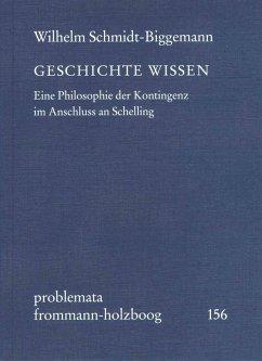 GESCHICHTE WISSEN (eBook, PDF) - Schmidt-Biggemann, Wilhelm