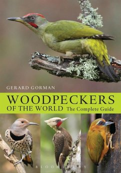 Woodpeckers of the World (eBook, PDF) - Gorman, Gerard