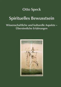 Spirituelles Bewusstsein (eBook, ePUB)