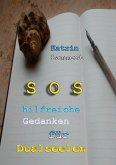 SOS hilfreiche Gedanken für Dualseelen (eBook, ePUB)