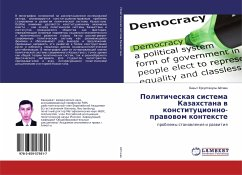 Politicheskaya sistema Kazahstana v konstitucionno-pravovom kontexte