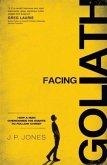 Facing Goliath (eBook, ePUB)