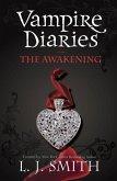 The Vampire Diaries: The Awakening (eBook, ePUB)