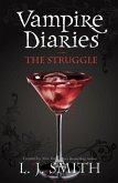 The Vampire Diaries: The Struggle (eBook, ePUB)