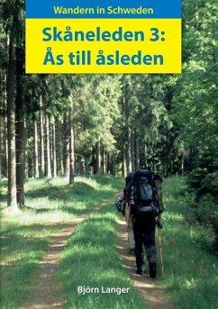 Skåneleden 3: Ås till åsleden (eBook, ePUB)